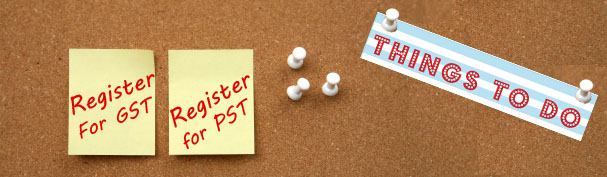 Should I Register my Business for GST and PST?